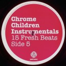 Various - Chrome Children Instrumentals, 2xLP