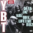Young Black Teenagers - Dead Enz Kidz Doin' Lifetime Bidz, LP