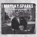 Maylay Sparks - The Rebel's Renaissance, LP