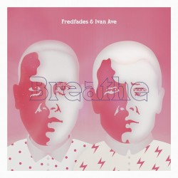 "Fredfades & Ivan Ave - Breathe , 12"", EP, Reissue"