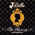 J Dilla - The Shining Instrumentals, 2xLP, Reissue