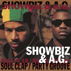 """Showbiz & A.G. - Soul Clap / Party Groove, 7"""""""