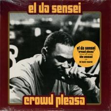 "El Da Sensei - Crowd Pleasa / Natural Feel Good, 12"""