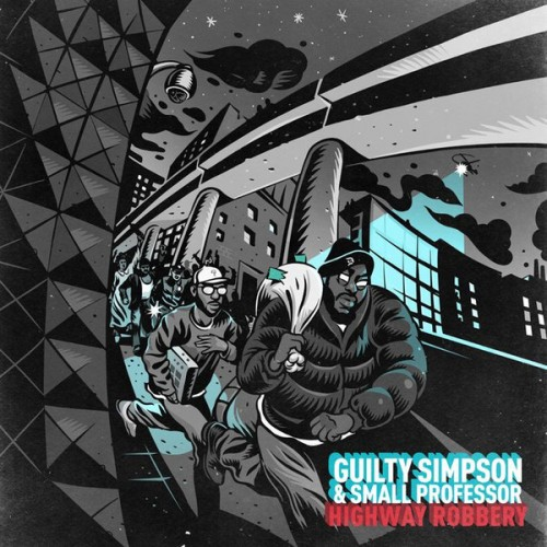 Guilty Simpson & Small Professor - Highway Robbery, LP