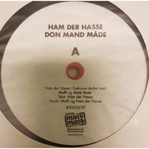 "Ham Der Hasse - Don Mand Måde, 12"""