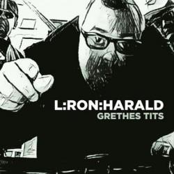 L:Ron:Harald - Grethes Tits, LP
