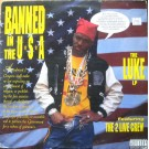Luke Featuring The 2 Live Crew - Banned In The U.S.A. - The Luke LP, LP