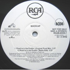 Madkap - Proof Is In The Puddin' / Dopest Verse, 12""