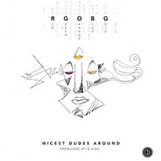 "Nicest Dudes Around - RGOBG, 12"", EP"