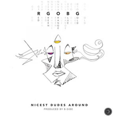 """Nicest Dudes Around - RGOBG, 12"""", EP"""