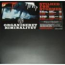 """Organiseret Riminalitet - Stilhed Før Stormen, 12"""", EP"""