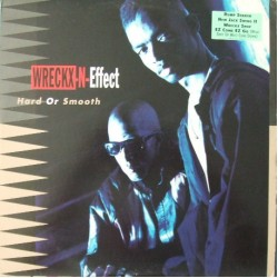 Wreckx-N-Effect - Hard Or Smooth, LP