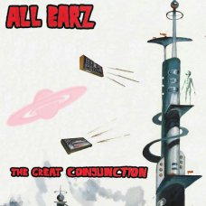 All Earz - The Great Conjunction, 7""