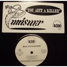 "Big Punisher - You Aint A Killer, 12"", Promo"