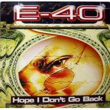 """E-40 - Hope I Don't Go Back, 12"""", Promo"""