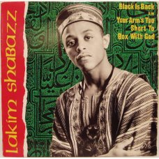 Lakim Shabazz - Black Is Back / Your Arm's Too Short To Box With God, 12""