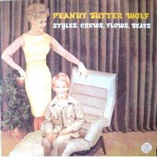 """Peanut Butter Wolf - Styles, Crews, Flows, Beats, 12"""""""