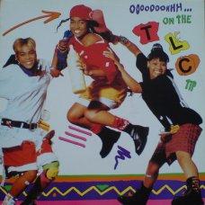 TLC - Ooooooohhh...On The TLC Tip, LP