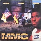"2 Black 2 Strong MMG - Burn Baby Burn, 12"", EP"