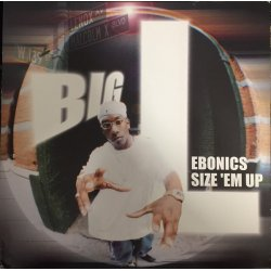 Big L - Ebonics / Size 'Em Up, 12""