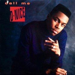 D-Nice - Call Me D-Nice, LP