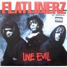 "Flatlinerz - Live Evil, 12"", Promo"