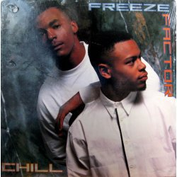 Freeze Factor - Chill, LP