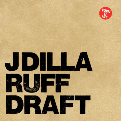 "J Dilla - Ruff Draft, 2x12"", EP, Reissue"