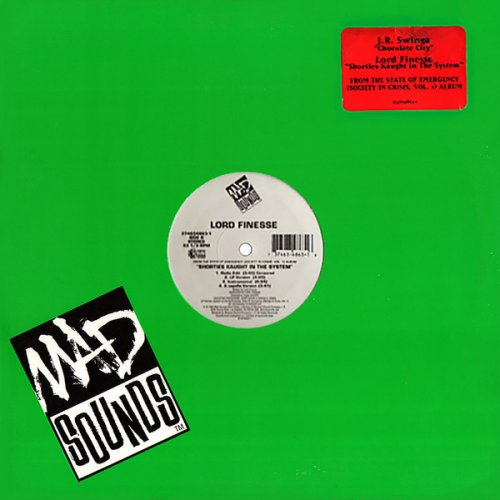 J.R. Swinga / Lord Finesse - Chocolate City / Shorties Kaught In The System, 12""