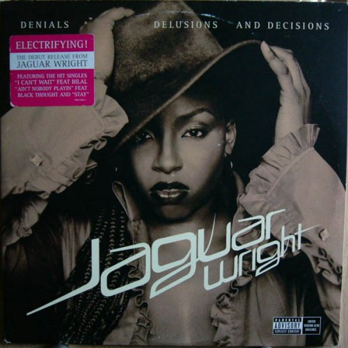 Jaguar Wright - Denials Delusions And Decisions, 2xLP