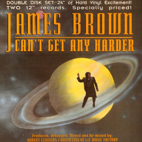 James Brown - Can't Get Any Harder, 2x12""