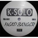 "K-Solo - Head Banger, 12"""