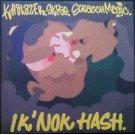 """Khalazer - Ik' Nok Hash, 7"""""""