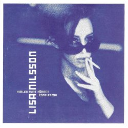"Lisa Nilsson - Himlen Runt Hörnet (2003 Remix), 10"""