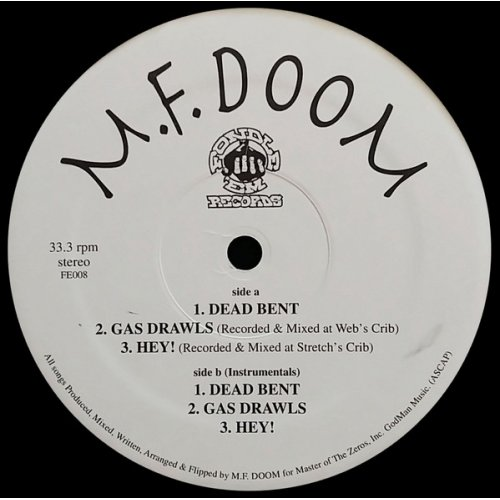 M.F. Doom - Dead Bent / Gas Drawls / Hey!, 12""