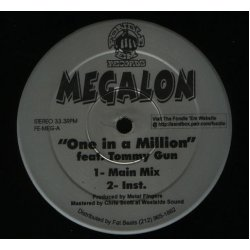 Megalon - One In A Million / Peace To The Homeless, 12""