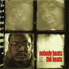 """Nobody Beats The Beats - Drops From Above, 7"""""""