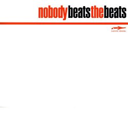 Nobody Beats The Beats - The Second Coming Sampler, 12""