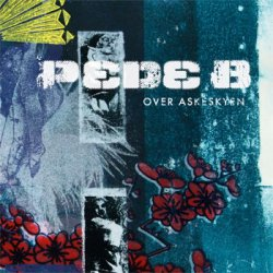 Pede B - Over Askeskyen, 2xLP