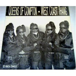 Queens Of Compton - West Coast Thang, 12""