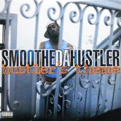 """Smoothe Da Hustler - Hustler's Theme / Murdafest, 12"""""""