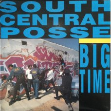 South Central Posse - The Big Time S.C., 12""