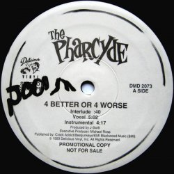 "The Pharcyde - 4 Better Or 4 Worse, 12"", Promo"
