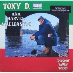 Tony D. A.k.a. Harvee Wallbangar - Droppin' Funky Verses, LP