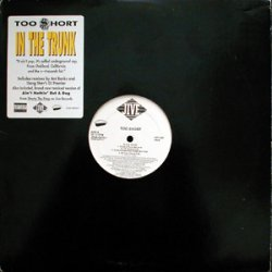 "Too Short - In The Trunk, 12"", Promo"
