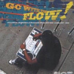 Various - Go With The Flow! Atlantic, Elektra & Warner Bros. Hip Hop Jams 1987-1991, 2xLP