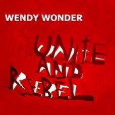 """Wendy Wonder - Unite And Rebel, 7"""""""