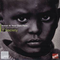 Y Society - Travel At Your Own Pace, 2xLP
