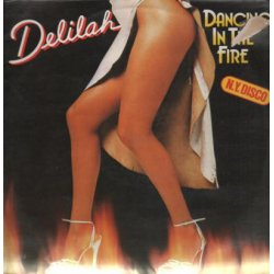 Delilah - Dancing In The Fire, LP