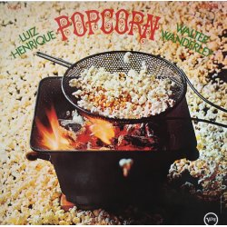 Luiz Henrique And Walter Wanderley - Popcorn, LP